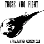 those who fight jrpg podcast cover